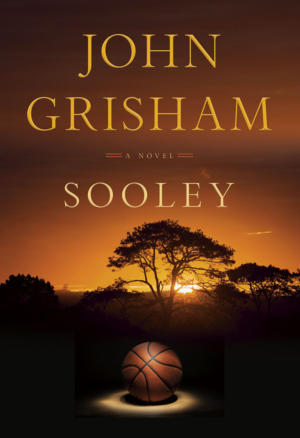 John Grisham pens basketball thriller 'Sooley'