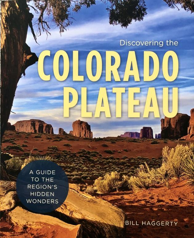 Guidebook to the lesser-known sights of the Colorado Plateau encourages visits and environmental awareness